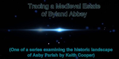 Tracing a Medieval Estate of Byland Abbey